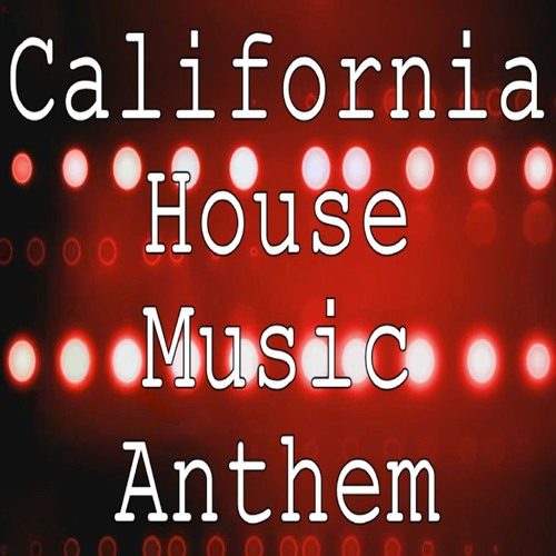 Charlie walkrich charlie walkrich california house for House music anthem