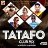 TATAFO CLUB MIX VOL 2 Hotvibes.com.ng