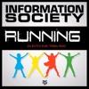 RUNNING - INFORMATION SOCIETY (BUTCH ZURC TRIBAL RMX) - 127.52 BPM
