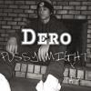 "Dero ""Pussy Might"" x Taz (West End Mix)"