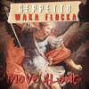 GePpetto X Waka Flocka Flame - Move Along