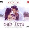 Sab Tera - Armaan Malik, Shraddha Kapoor