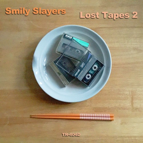 Smily Slayers / Lost Tapes 2