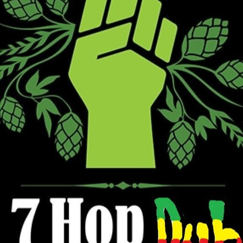 7 hop dub