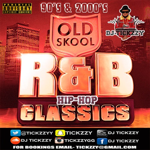 OLD SKOOL R&B HIP HOP MIX 90'S 2000'S BY @DJTICKZZY by DJ
