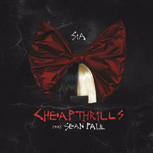 Baixar Música Cheap Thrills – Sia Ft. Sean Paul