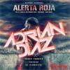 DADDY YANKEE FT. EL EJERCITO - ALERTA ROJA ( DJ ADRIAN DIAZ REMIX 2K16 ).mp3