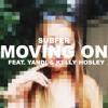 Moving On (Feat. Yandi & Kelly Hosley)