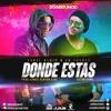 Eybel & Luis DLA Fuente - Donde Estas (Prod. JL RUIZ & LAYON KING)