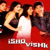 Chot Dil Pe - Ishq Vishk - Various - -Raag.Me - -