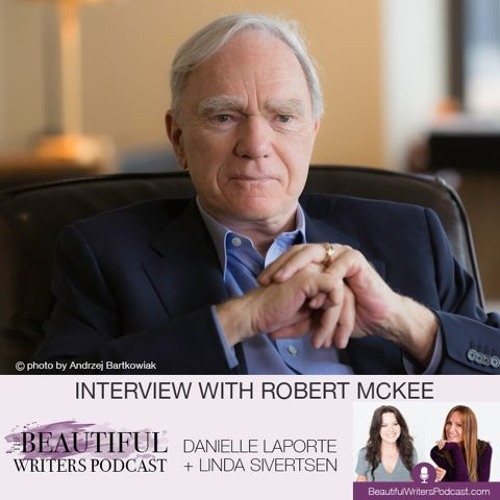 Robert McKee: Story is Everything