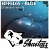 Eiffel 65 - Blue (Da Ba Dee)(Shaetanz Remix)[Free Download]