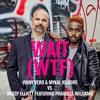 Vinny Vero & Mykal Kilgore Vs. Missy Elliott featuring Pharrell Williams - Wait (WTF)
