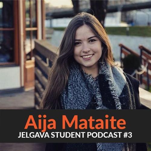Jelgava Student Podcast #3 Fakultāšu SP ar Aiju Mataiti