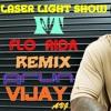 Laser Light Show  REMIX(ARUN VIJAY (AVJ) + FLO-RIDA