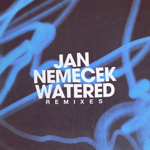 Jan Nemecek - Watered (Subsided Remix)