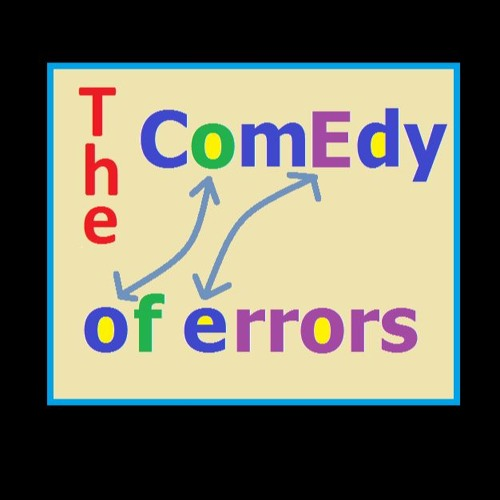 A Comedy of Errors