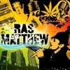 Ras Matthew - Ganja In My Brain