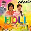 Download Holi (Non-Stop Dance)DJ Dinez Mix Mp3