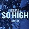 Wiz Khalifa - So High (NETTI Remix) ~ Free Download ~