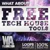FREE Tech House Tools [120+ Drum Samples, Bass Loops, Vocal Phrases, FXs & More!]