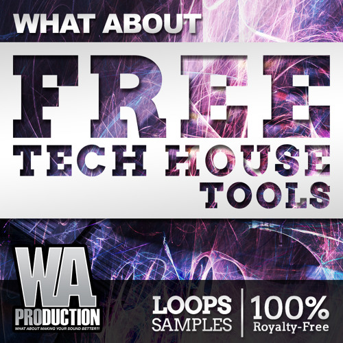 FREE Tech House Tools [120+ Drum Samples, Bass Loops, Vocal