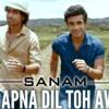 Hai Apna Dil To Awara - Sanam