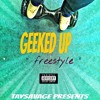 """Geeked Up"" Remix"
