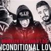 BROOKLYN X ILLIANO X T.O.D - UNCONDITIONAL LOVE