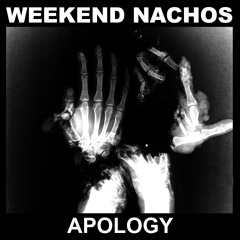 WEEKEND NACHOS - World Genocide