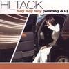 Hi_Tack - Say Say Say (Waiting 4 U) (2006)