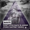 Oasis - Dont Look Back In Anger (Tomo Gaffney Remix) RADIO EDIT