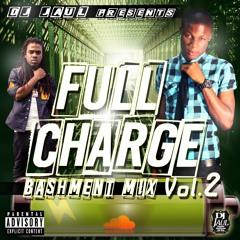 DJ Jaul - Full Charge Bashment Mix Vol. 2 (March 2016)