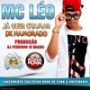 MC LÉO - JÁ QUER CHAMAR DE NAMORADO (DJ PEDRINHO)