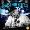 Beats from Belfast - Mixed by DJ AWOL