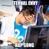 Eternal Envy Rap