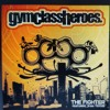 Gym Class Heroes - The Fighter [Ultimate Remix]