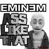 Ass Like That - Eminem (Prod. Victor) [Other version]