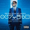 Chris Brown- Don't Judge Me Remix (Prod. By Mo Musiq)