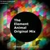 The Element Animal - Original Mix By Dj Rupesh