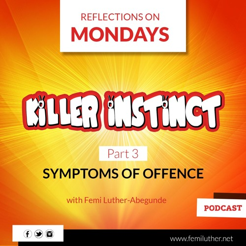 The Symptoms Of Offence