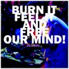 BAXLAXBOY - Burn It, Feel It, And Free Your Mind!