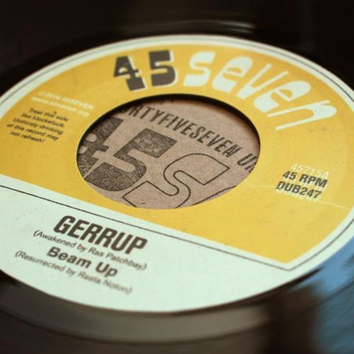 "Beam Up - Gerrup (45715, 7"", 2016)"