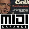 It Ain't Me Babe (Mono Version) - Johnny Cash & June Carter (MIDI Karaoke version)