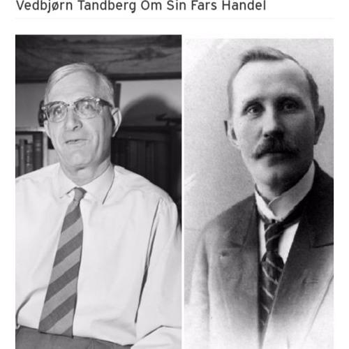 Vedbjørn Tandberg Om Sin Fars Handel