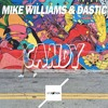 Mike Williams & Dastic - Candy (EPICMOTION EDIT) Free Download