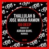 Thallulah & Jose Maria Ramon - Go Deep (Adrian Bahil Remix) | OUT 2016-04-04 !!!