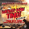 #7 Wicked Man Ting - March 2016 | Mar 18th - Wass'Muffin Academy