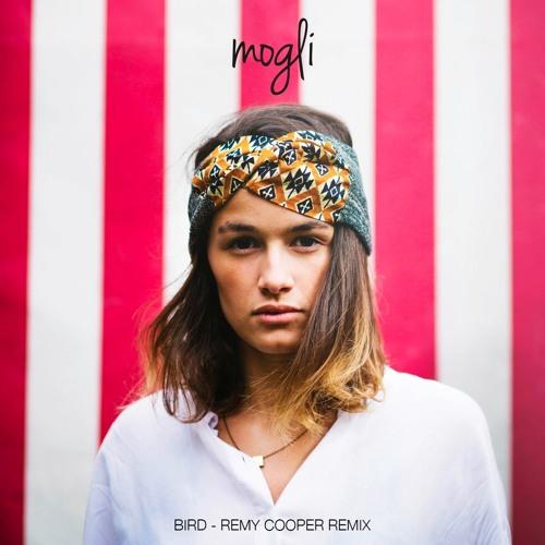 Mogli - Bird (Remy Cooper Remix)