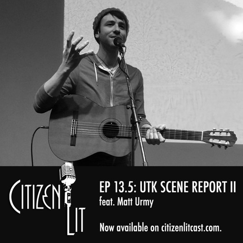 Episode 13.5: UTK Scene Report II feat. Matt Urmy